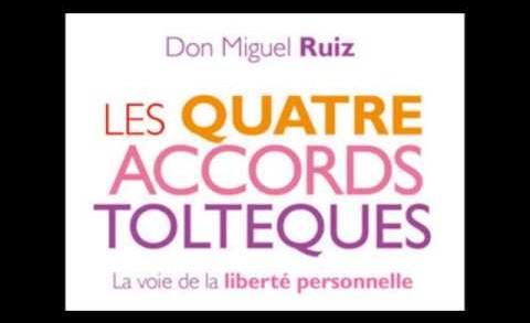 Don Miguel Ruiz – les 4 accords tolteques