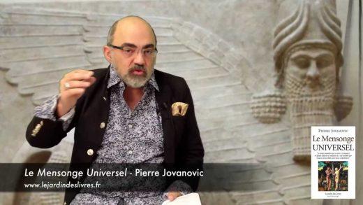 Le mensonge universel commenté par P. Jovanovic