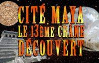 Cité maya : découverte du 13ème crâne de cristal – Inédit – Rencontre du 3ème type #3